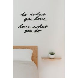 Декоративная надпись на стену Do what you love черная